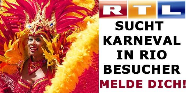 RTL sucht Karneval in Rio Besucher für Reportage – Bist du vom 12.-18.2.2015 in Rio – Melde dich!